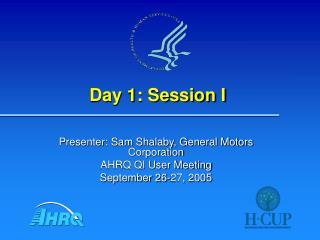 Day 1: Session I