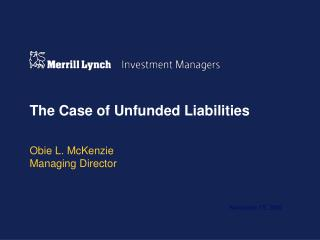 The Case of Unfunded Liabilities