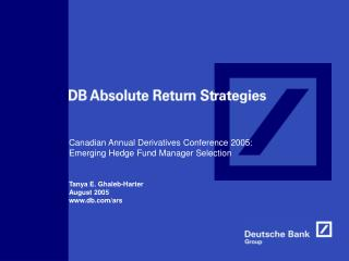 Canadian Annual Derivatives Conference 2005: Emerging Hedge Fund Manager Selection