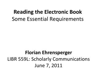 Reading  the  Electronic  Book Some Essential Requirements