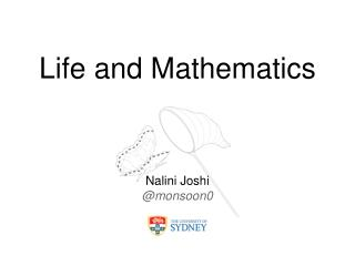 Life and Mathematics