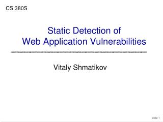 Static Detection of Web Application Vulnerabilities