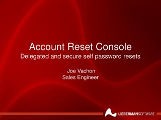 Account Reset Console Delegated and secure self password resets