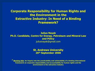 Corporate Responsibility for Human Rights and the Environment in the