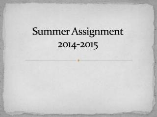 Summer  Assignment 2014-2015