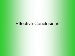 Effective Conclusions