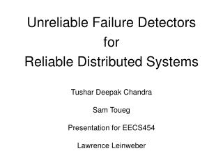 Unreliable Failure Detectors for Reliable Distributed Systems