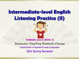 Intermediate-level English Listening Practice (II)