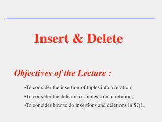 Insert & Delete