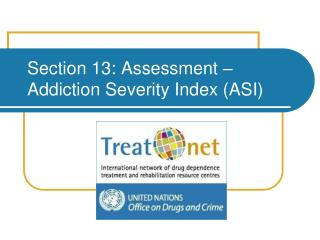 Section 13: Assessment – Addiction Severity Index (ASI)
