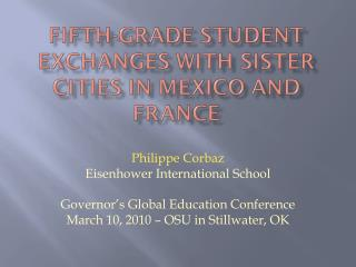 Philippe Corbaz Eisenhower International School Governor's Global Education Conference
