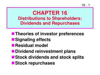 CHAPTER 16 Distributions to Shareholders: Dividends and Repurchases