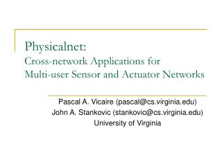 Physicalnet:  Cross-network Applications for Multi-user Sensor and Actuator Networks