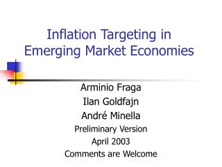 Inflation Targeting in Emerging Market Economies