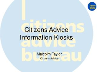 Citizens Advice Information Kiosks