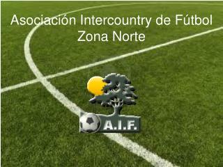 Asociación Intercountry de Fútbol Zona Norte