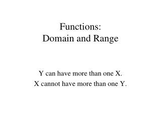 Functions:  Domain and Range