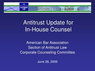 Antitrust Update for In-House Counsel