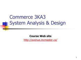 Commerce 3KA3  System Analysis & Design