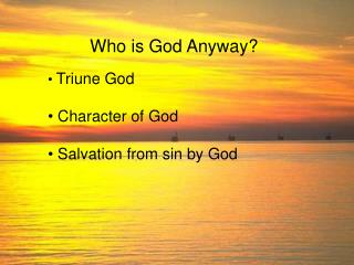 Who is God Anyway?