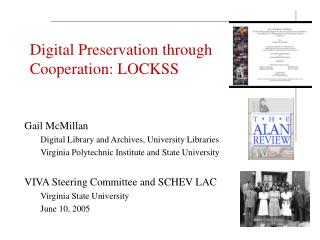 Digital Preservation through Cooperation: LOCKSS