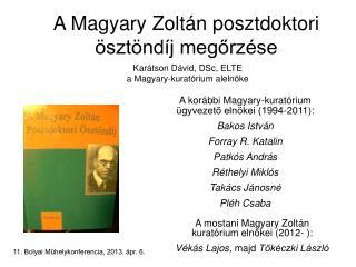 A Magyary Zoltán posztdoktori ösztöndíj megőrzése