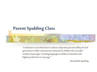 Parent Spalding Class