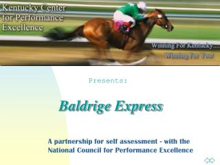 A partnership for self assessment - with the  National Council for Performance Excellence