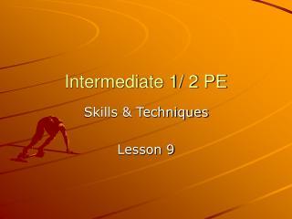 Intermediate 1/ 2 PE