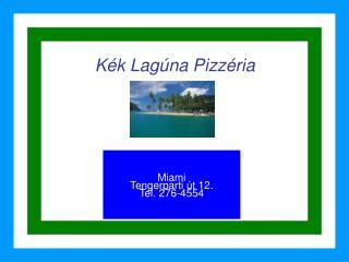 Kék Lagúna Pizzéria