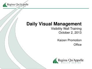Daily Visual Management Visibility Wall Training October 2, 2013