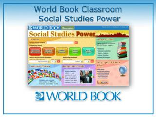 World Book Classroom  Social Studies Power