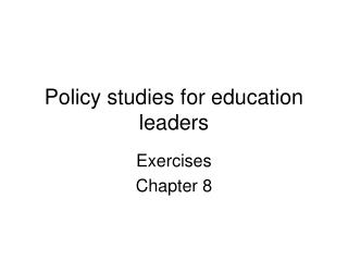 Policy studies for education leaders