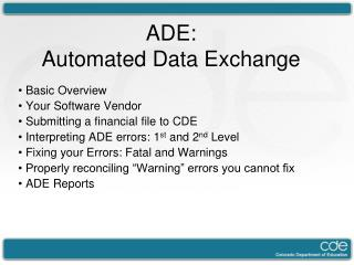 ADE:  Automated Data Exchange