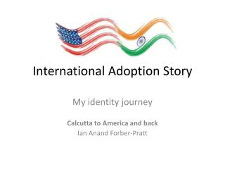 International Adoption Story