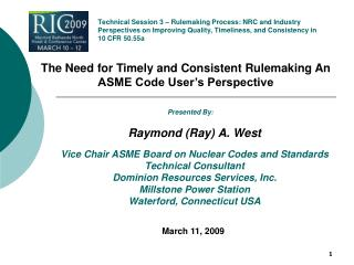 Technical Session 3   Rulemaking Process: NRC and Industry Perspectives on Improving Quality, Timeliness, and Consistenc