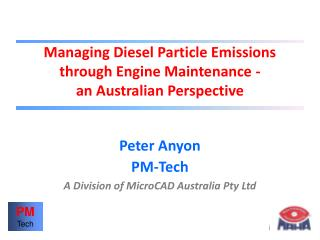 Managing Diesel Particle Emissions through Engine Maintenance - an Australian Perspective