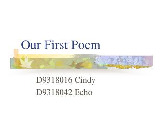 Our First Poem