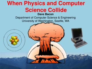 When Physics and Computer Science Collide