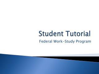 Student Tutorial
