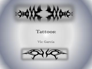 Tattoos: