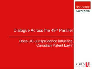 Dialogue Across the 49 th  Parallel
