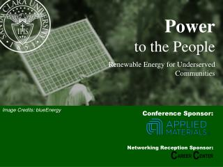 Power to the People Renewable Energy for Underserved Communities