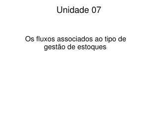 Unidade 07