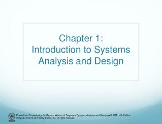 Chapter 1: Introduction to Systems Analysis and Design