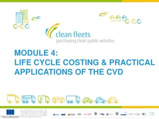 Module 4: life cycle costing & practical applications of the  cvd