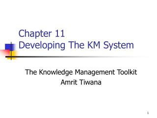 Chapter 11 Developing The KM System