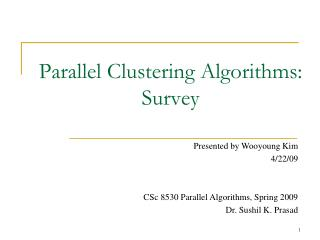 Parallel Clustering Algorithms: Survey