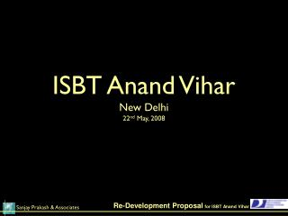 ISBT Anand Vihar New Delhi 22 nd  May, 2008