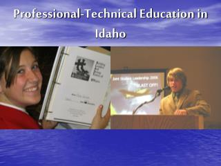 Professional-Technical Education in Idaho